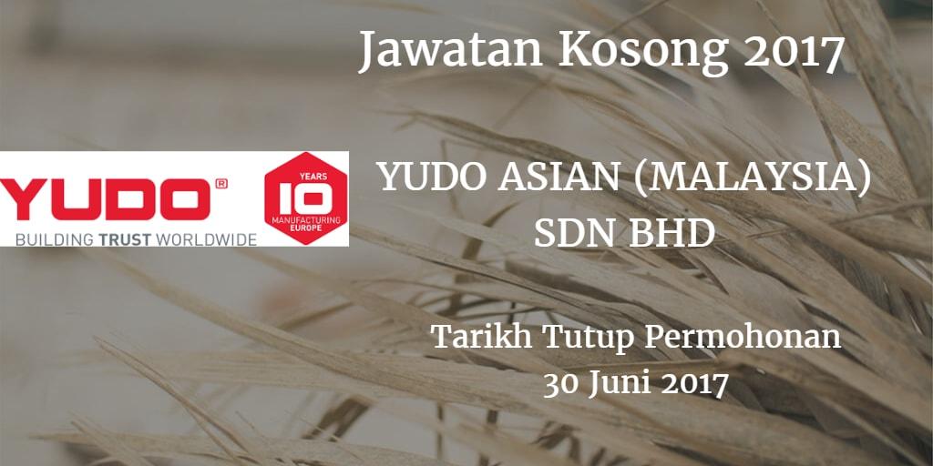 Jawatan Kosong YUDO ASIAN (MALAYSIA) SDN BHD 30 Juni 2017
