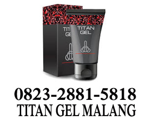 titan gel malang, agen titan gel malang, alamat titan gel di malang