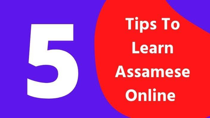 Tips To Learn Assamese Online