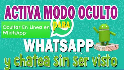 chatear sin aparecer en linea whatsapp