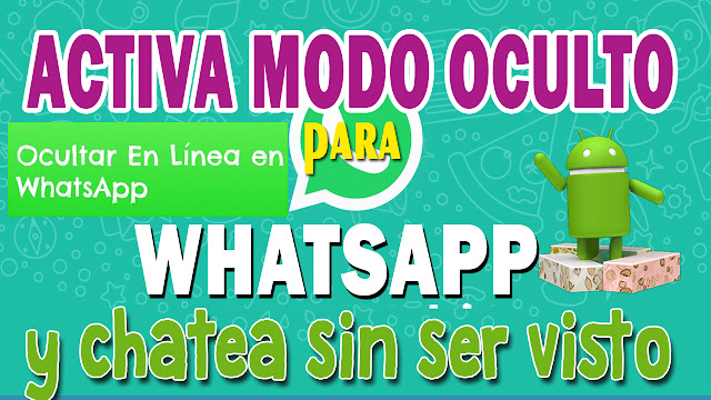 Como chatear sin aparecer en línea en WhatsApp