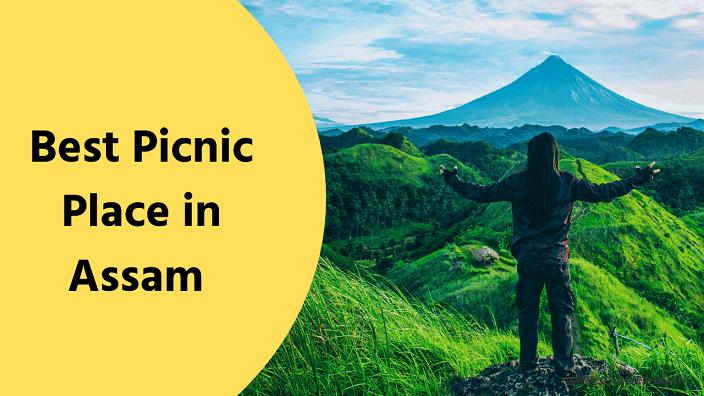 10+ Best Picnic Place in Assam 2021 | Assam Picnic spot Names