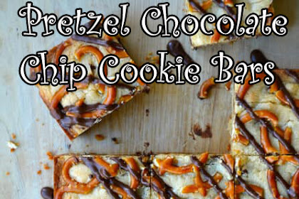 Pretzel Chocolate Chip Cookie Bars Recipes