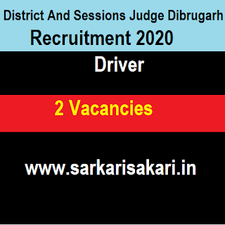 District And Sessions Judge Dibrugarh Recruitment 2020 - Apply For Driver Post