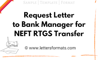 letter to bank manager for neft transfer
