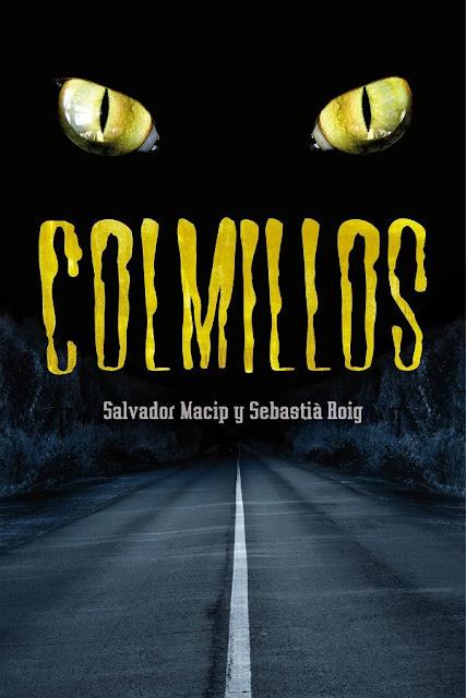 Colmillos | Sebastia Roig & Salvador Macip