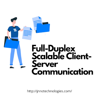 Full-Duplex Scalable Client-Server Communication with WebSockets and Spring Boot (Part I) (JNNC Technologies Pvt.Ltd)