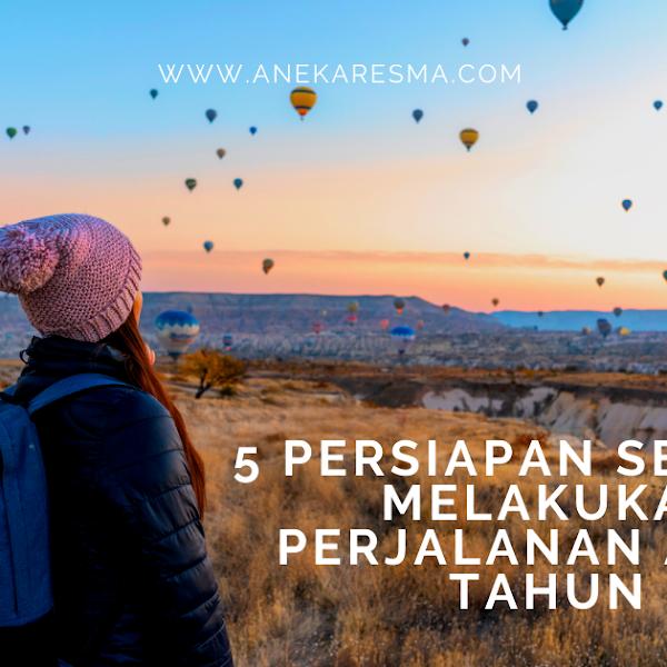 5 Hal Penting yang Harus Kamu Siapkan Sebelum Melakukan Perjalanan Akhir Tahun