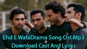 Ehd E Wafa Drama Song Ost Mp3 Download Cast And Lyrics