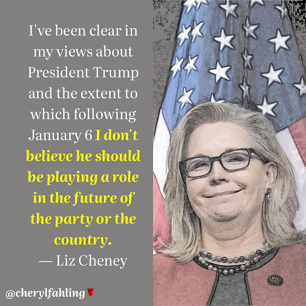 I've been clear in my views about President Trump and the extent to which following January 6 I don't believe he should be playing a role in the future of the party or the country. — Wyoming Rep. Liz Cheney