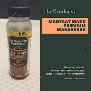 Manfaat Madu Premium Mabarakka