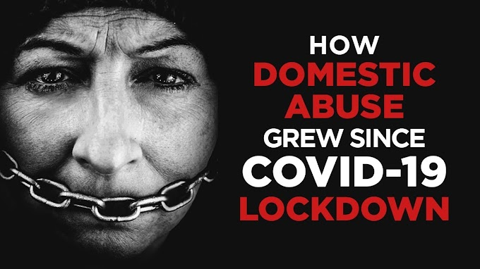 Increase of Domestic Violence Against Women During Lockdown