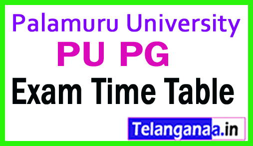 Palamuru University PU PG Exam Time Table