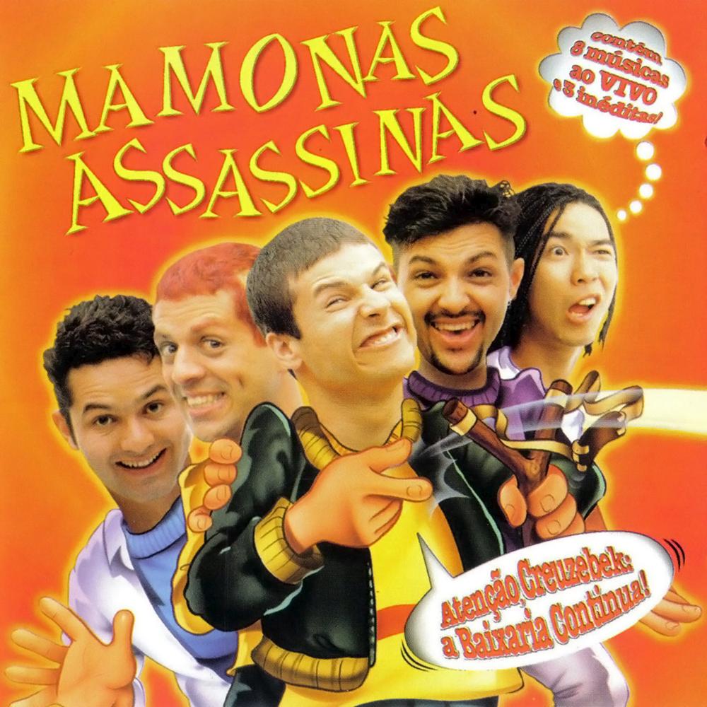 Mamonas Assassinas - Atenção, Creuzebek: A Baixaria Continua! [1998]