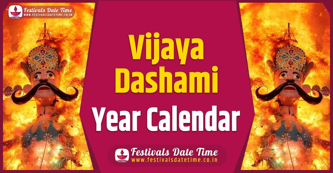 Vijayadashami Year Calendar, Vijayadashami Festival Schedule