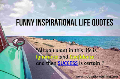 Funny Inspirational Life Quotes in English