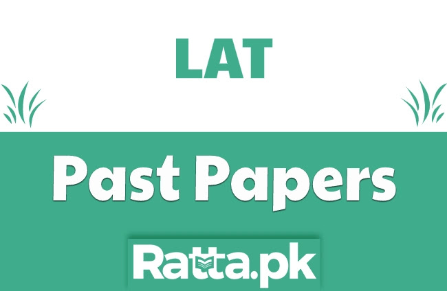 LAT entry Test Past Papers pdf Download - All included