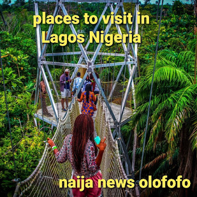 Top and interesting places to visit in Lagos Nigeria