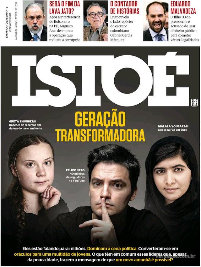 REVISTAS SEMANAIS- Destaques de capa das revistas que chegam às bancas dos assinantes neste final de semana. Sábado,  1º de Agosto 2020