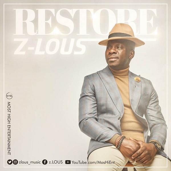 Audio: Z-Lous – Restore