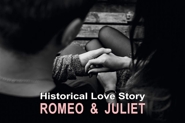 Historical Love Story (Romeo & Juliet)