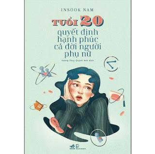 Tuổi 20 Quyết Định Hạnh Phúc Cả Đời Người Phụ Nữ ebook PDF-EPUB-AWZ3-PRC-MOBI