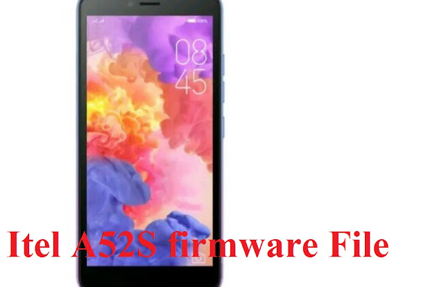 Itel A52s Lite Stock Firmware Rom Official 100 % Tested Without Password