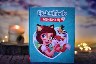 """""""Enchantimals™. Poznajmy się"""" książki dla dzieci #43"""