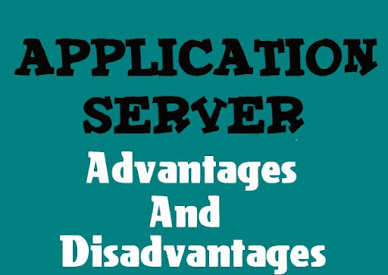 5 Advantages and Disadvantages of Application Server | Drawbacks & Benefits of Application Server