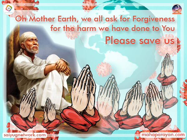 Curb The Pandemic Situation By Seeking Forgiveness Collectively - Inspiration Of Sai Baba Through MahaParayan