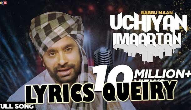 Lyrics Of Uchiyan Imaartan Song By Babbu Maan