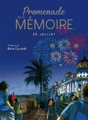 Promenade de la mémoire - 14 Juillet aux editions Des ronds dans l'O