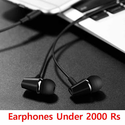 Best Earphones Under 2000 in India 2020
