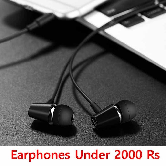 Best Earphones Under 2000 in India 2020