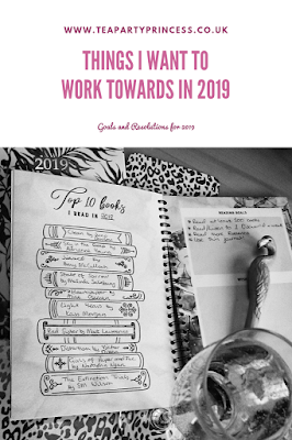 Things I Want To Work Towards in 2019: goals and resolutions for 2019