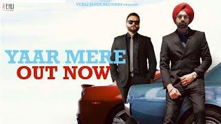 Yaar Mere – Tarsem Jassar Song English/Hindi Lyrics idoltube –