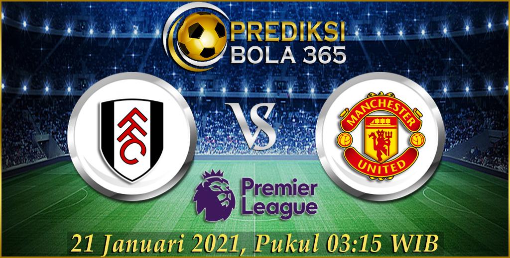 Prediksi Bola Fullham Vs Manchester United LaLiga Premier 21 januari 2021