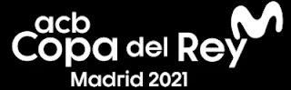 Copa del Rey acb baloncesto 2021