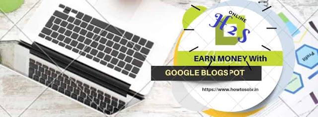 Earn money from Blogspot