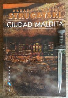 Portada del libro Ciudad maldita, de Arkadi y Boris Strugatski