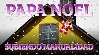 Papa Noel subiendo en chimenea. Manualidad. Ciencia para niños
