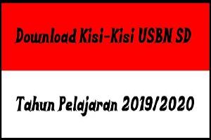 Download Kisi-Kisi USBN SD Tahun Pelajaran 2019/2020