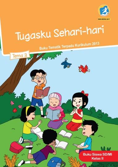 Buku Siswa Kelas 2 Tema 3 Revisi 2017 Kurikulum 2013