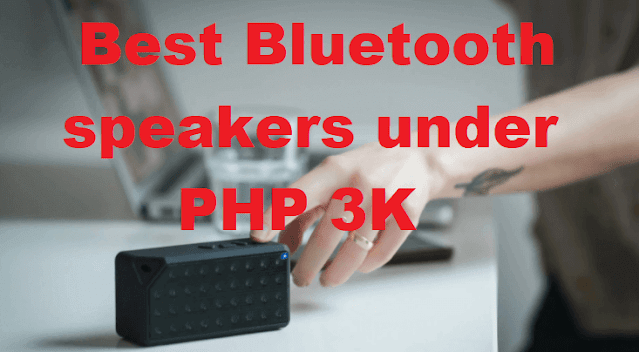 10 Best Bluetooth Speakers under PHP 3K