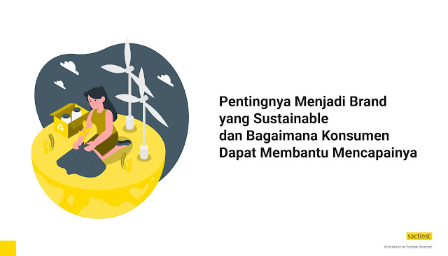 Pentingnya Menjadi Brand yang Sustainable