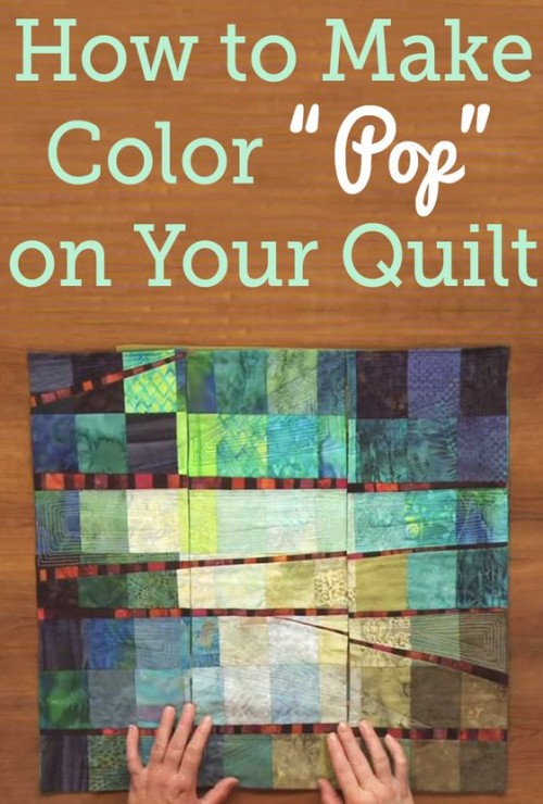 Adding 'Pop' to Your Quilt - Tutorial
