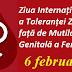 6 februarie: Ziua Internațională a Toleranței Zero față de Mutilarea Genitală a Femeilor