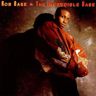 Rob Base - The Incredible Base (1989)