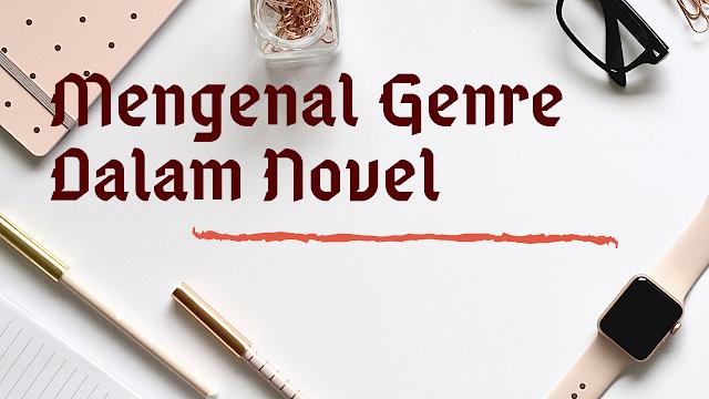 Macam-macam genre novel