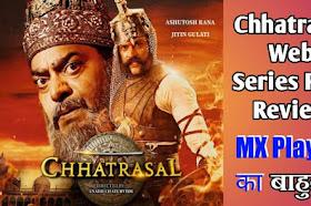 Chhatrasal (MX Player) Web Series Honest Review In Hindi